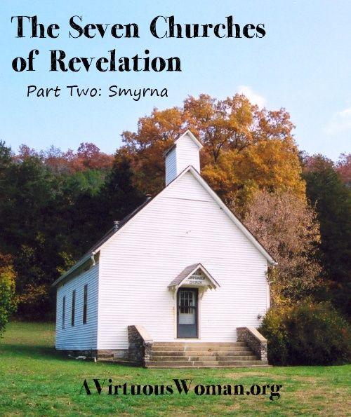 The Seven Churches Of Revelation: Part Two {Smyrna}