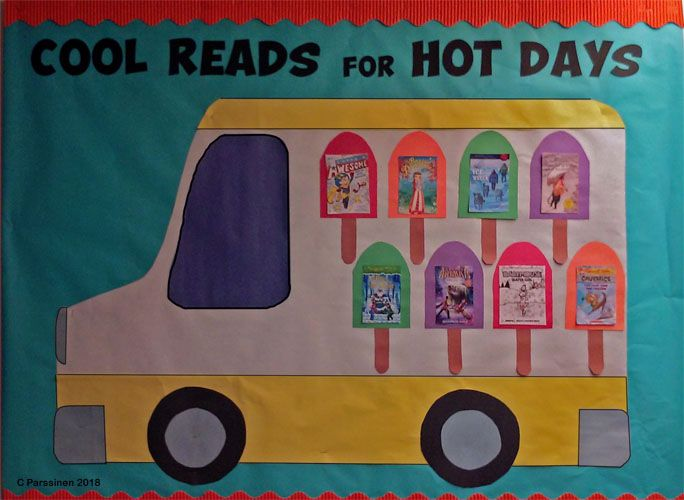 Cool Reads for Hot Days bulletin board  Ice cream truck with