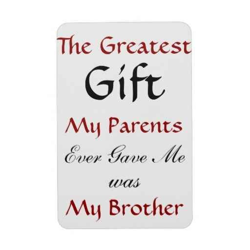 Brother Quotes For The Wall Brother Quotes Little Brother Quotes Best Brother Quotes