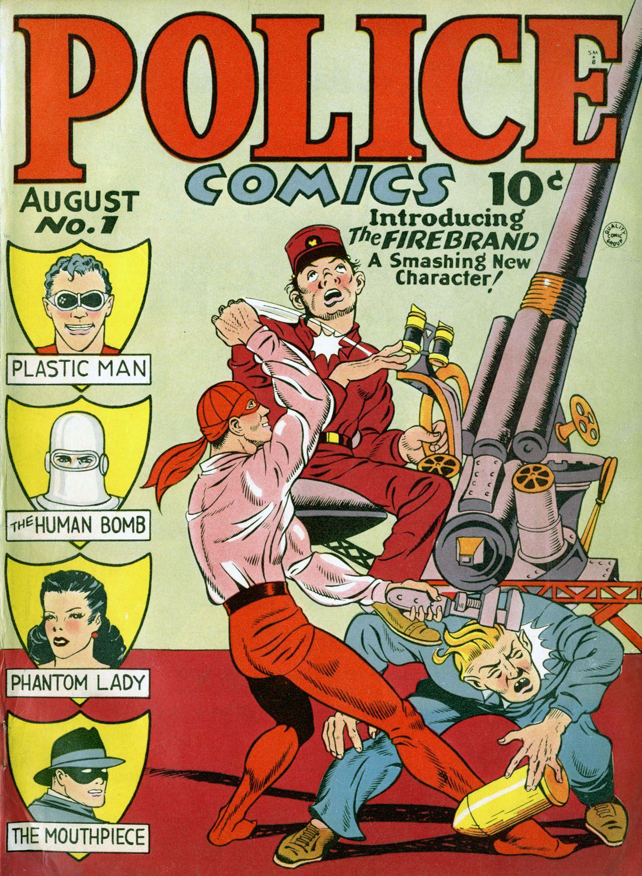 Police Comics #1 (1941). 1st Plastic-Man. also The Human Bomb Phantom Lady Mouthpiece Firebrand