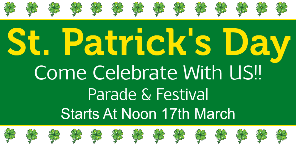 Come enjoy the St. Patrick Day
