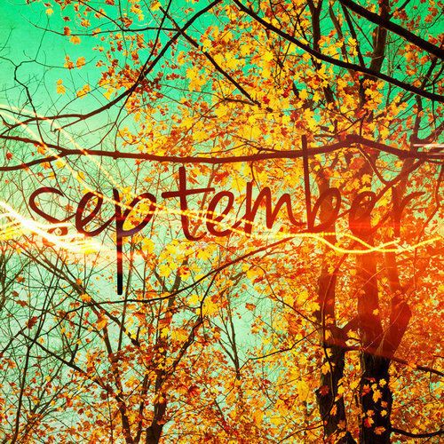 Welcome September. One Of My Favorite Months. I Love The Lingering Summer  Nodding To