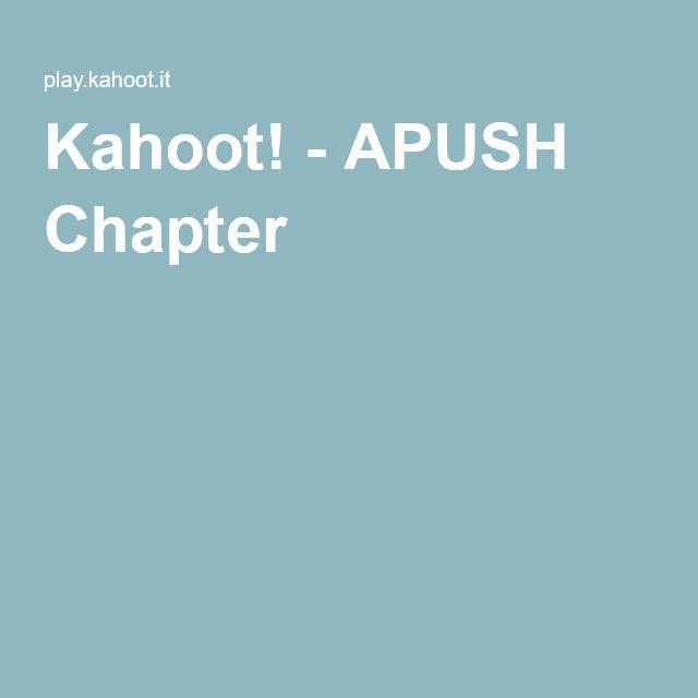 Kahoot APUSH Chapter 7 AP US History Ap Us History