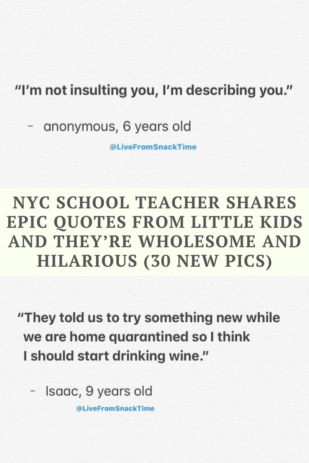 Nyc School Teacher Shares Epic Quotes From Little Kids And They Re Wholesome And Hilarious In 2020 Funny Comedy Epic Quotes Humor