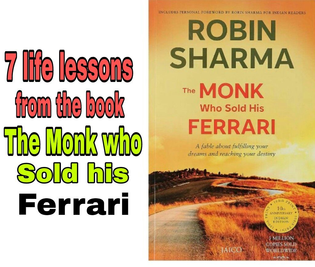 Seven Life Lessons From The Monk Who Sold His Ferrari Book Http