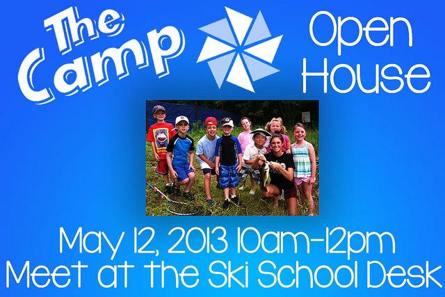 """The Camp"" Open House will be May 12, 2013 10am-12pm at the Ski School Desk. Check out what a typical day at camp is like."