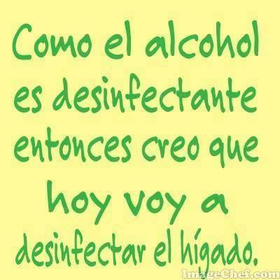 Imagenes De Alcohol Y Licor Frases Frases Picaras Y