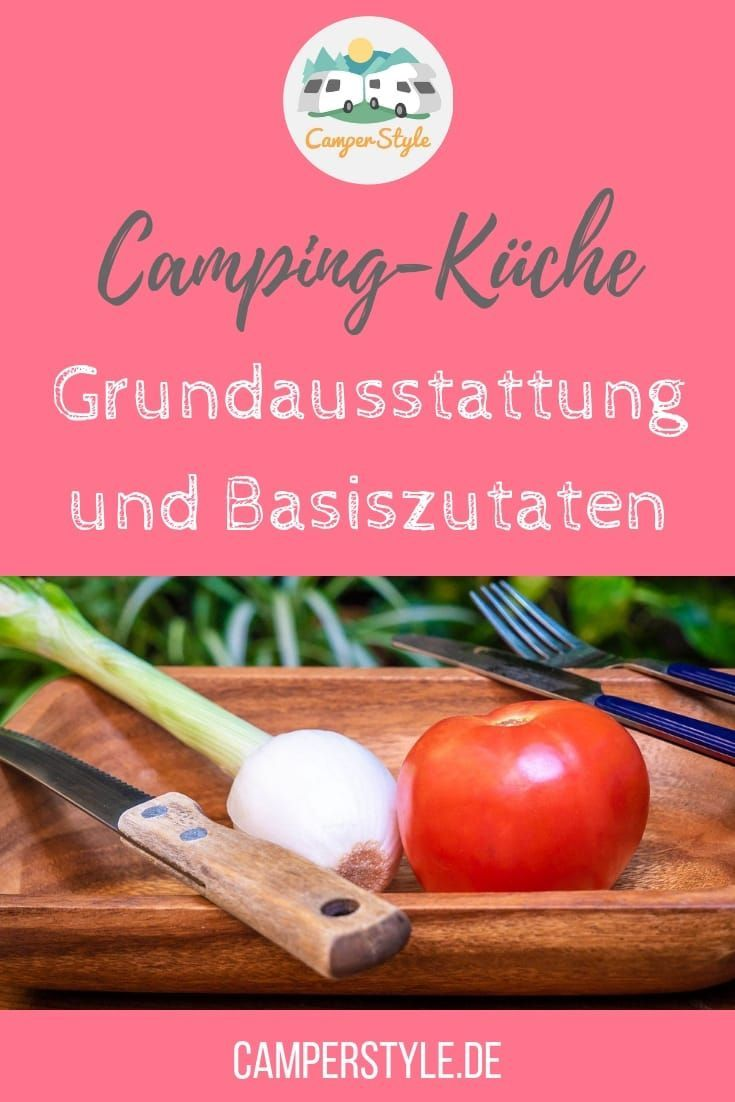 Photo of Camping kitchen: basic equipment and basic ingredients for the enjoyment on the go