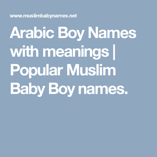 Arabic Boy Names With Meanings  Popular Muslim Baby Boy -3459