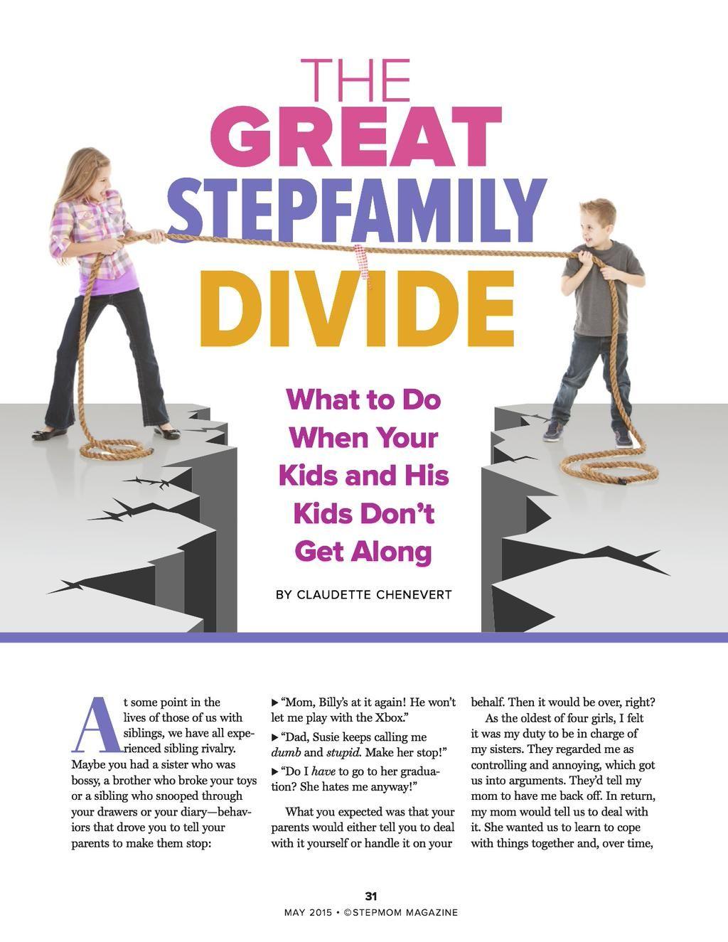 Inside the May 2015 issue of StepMom Magazine at: www.StepMomMagazinecom