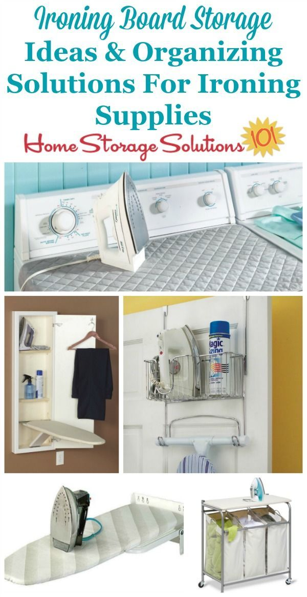Lots of ideas for ironing board storage and organizing ironing supplies and accessories no - Ironing board solutions for small spaces ideas ...
