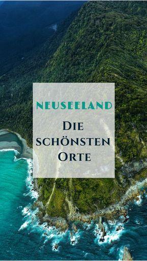 Neuseeland – Die schönsten Orte & Sehenswürdigkeiten – Salty toes Reiseblog