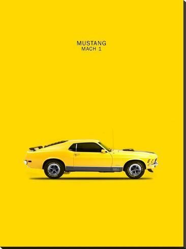 'Ford Mustang Mach1 1970' Stretched Canvas Print - Mark Rogan | Art.com