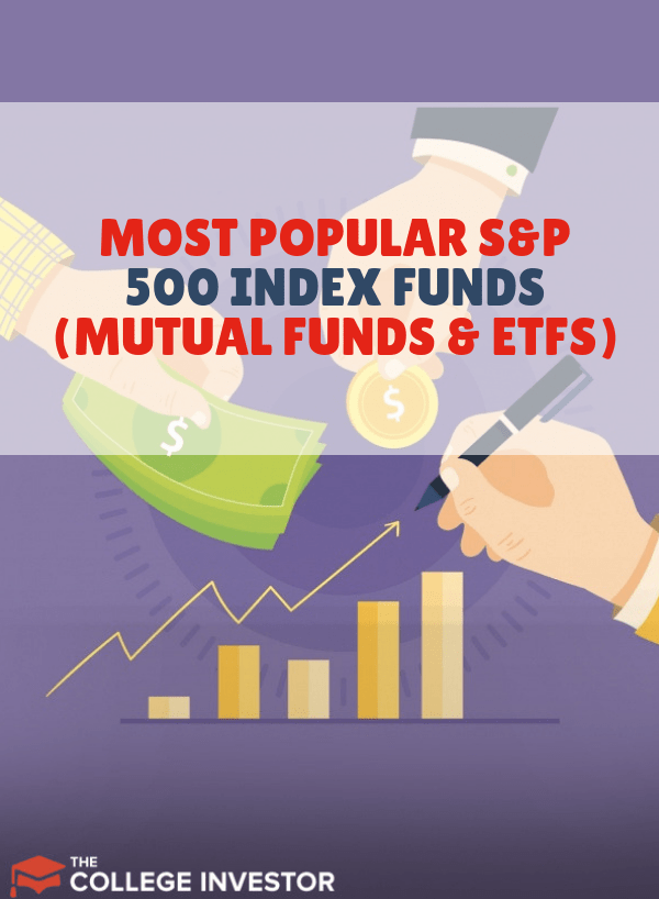 The Most Popular S P 500 Index Funds Mutual Funds And Etfs Mutuals Funds Investing Money S P 500 Index