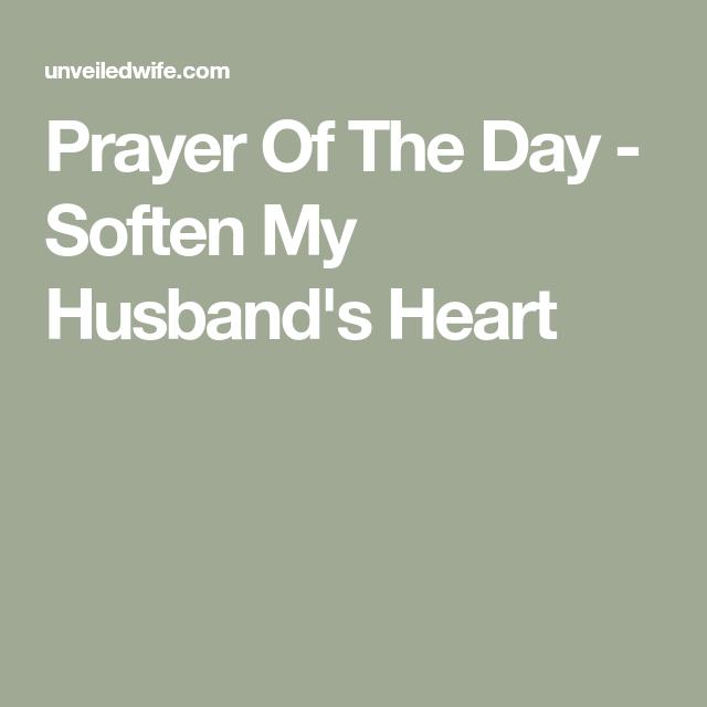Prayer Of The Day - Soften My Husbands Heart | Prayer for