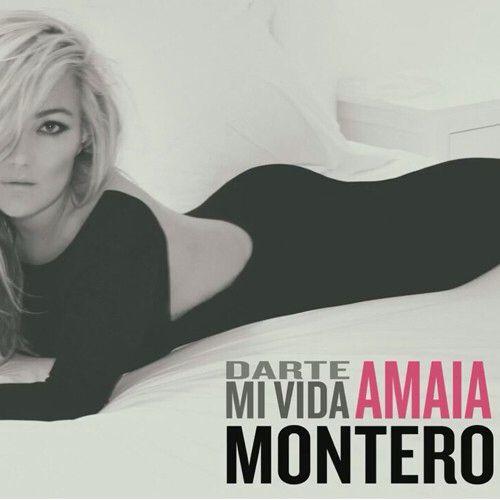 Amaia Montero Darte Mi Vida Amaia Montero Vida