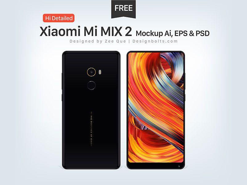 Free Xiaomi Mi Mix 2 Mockup Ai Eps Psd Iphone Mockup Psd Phone Mockup Mockup