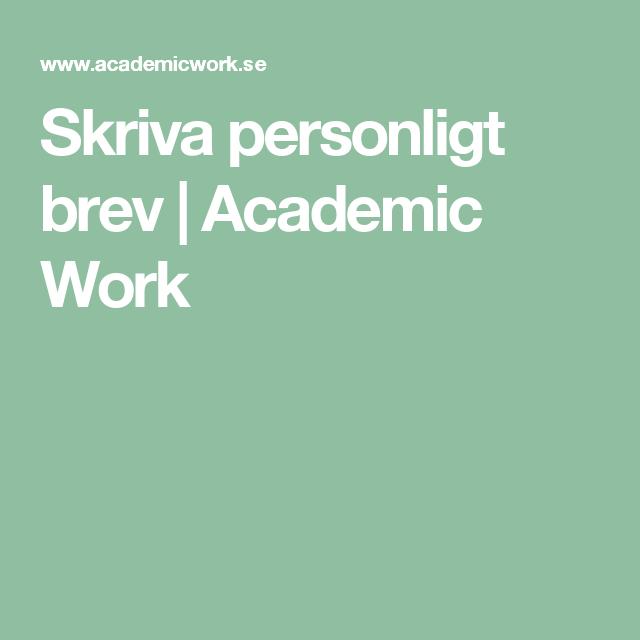 Skriva Personligt Brev Academic Work Personligt Brev Brev Skriva