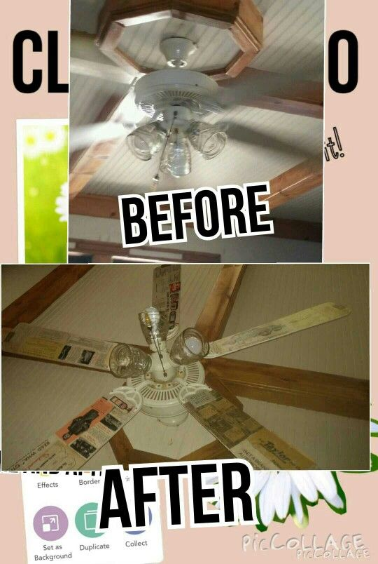 My before and after picture of my ceiling fan.