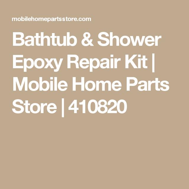 Bathtub & Shower Epoxy Repair Kit | Mobile Home Parts Store | 410820 ...