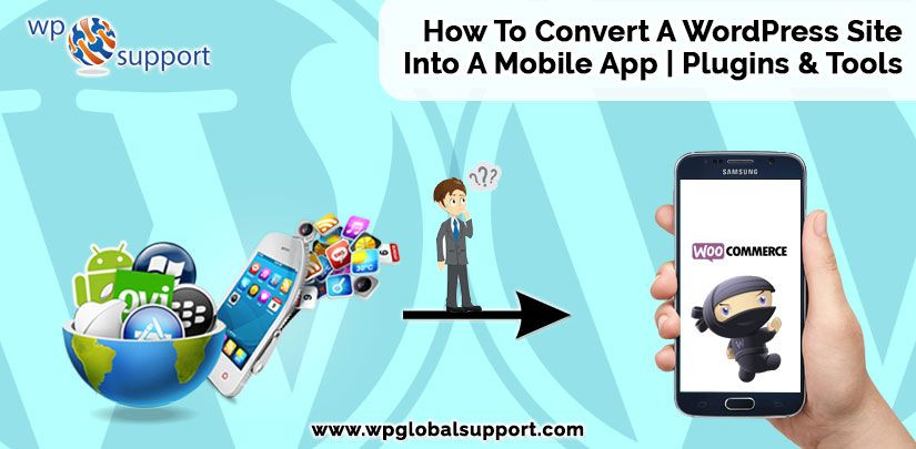 How To Convert A WordPress Site Into A Mobile App | Plugins