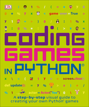 Coding Games in Python by DK 9781465473615