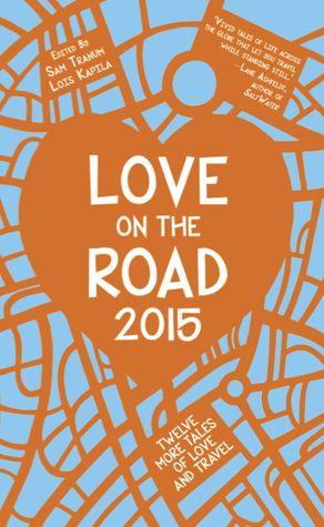 Love on the Road 2015 by Sam Tranum