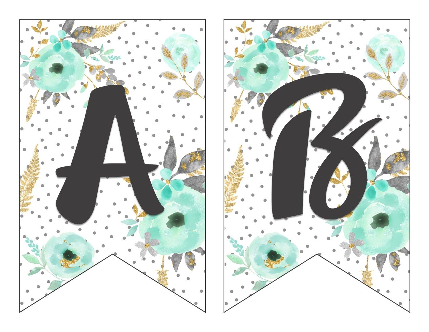 Free Printable Alphabet Banner Mint And Gold Free Printable Letters Fo Printable Birthday Banner Birthday Banner Free Printable Free Printable Banner Letters