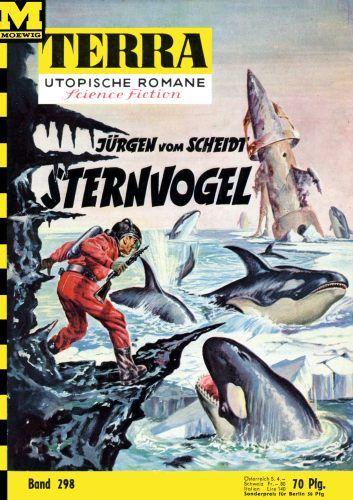 Terra SF 298 Sternvogel   J�rgen vom Scheidt  Titelbild 1. Auflage:  Johnny Bruck