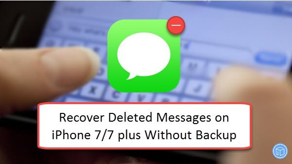 How To Get Messages Back On Iphone Without Backup