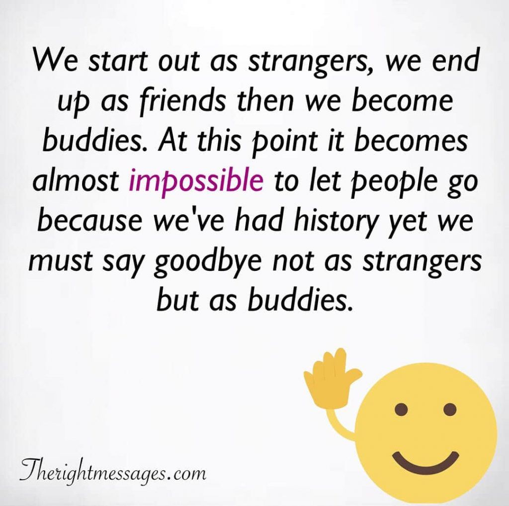 Emotional Goodbye Quotes And Farewell Sayings The Right Messages Farewell Quotes Goodbye Quotes Goodbye Quotes For Colleagues