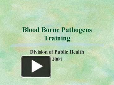 ppt blood borne pathogens training powerpoint presentation free