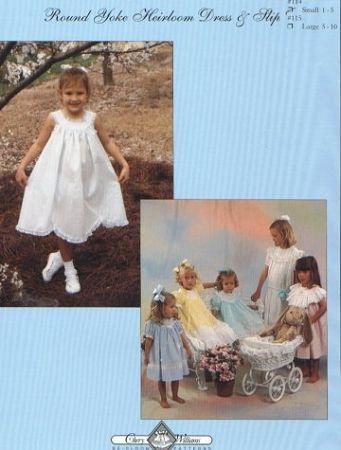 Chery Williams - Round Yoke Heirloom Dress & Slip #114 | Pattern ...