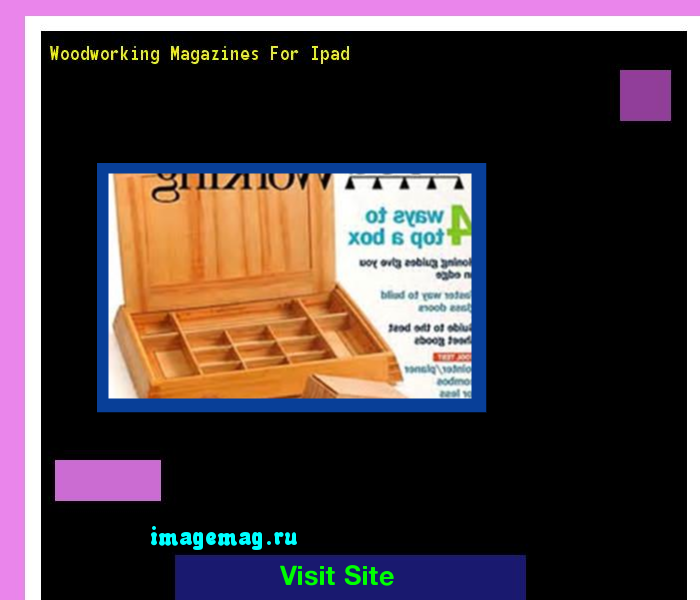 Woodworking Magazines For Ipad 165249 - The Best Image Search