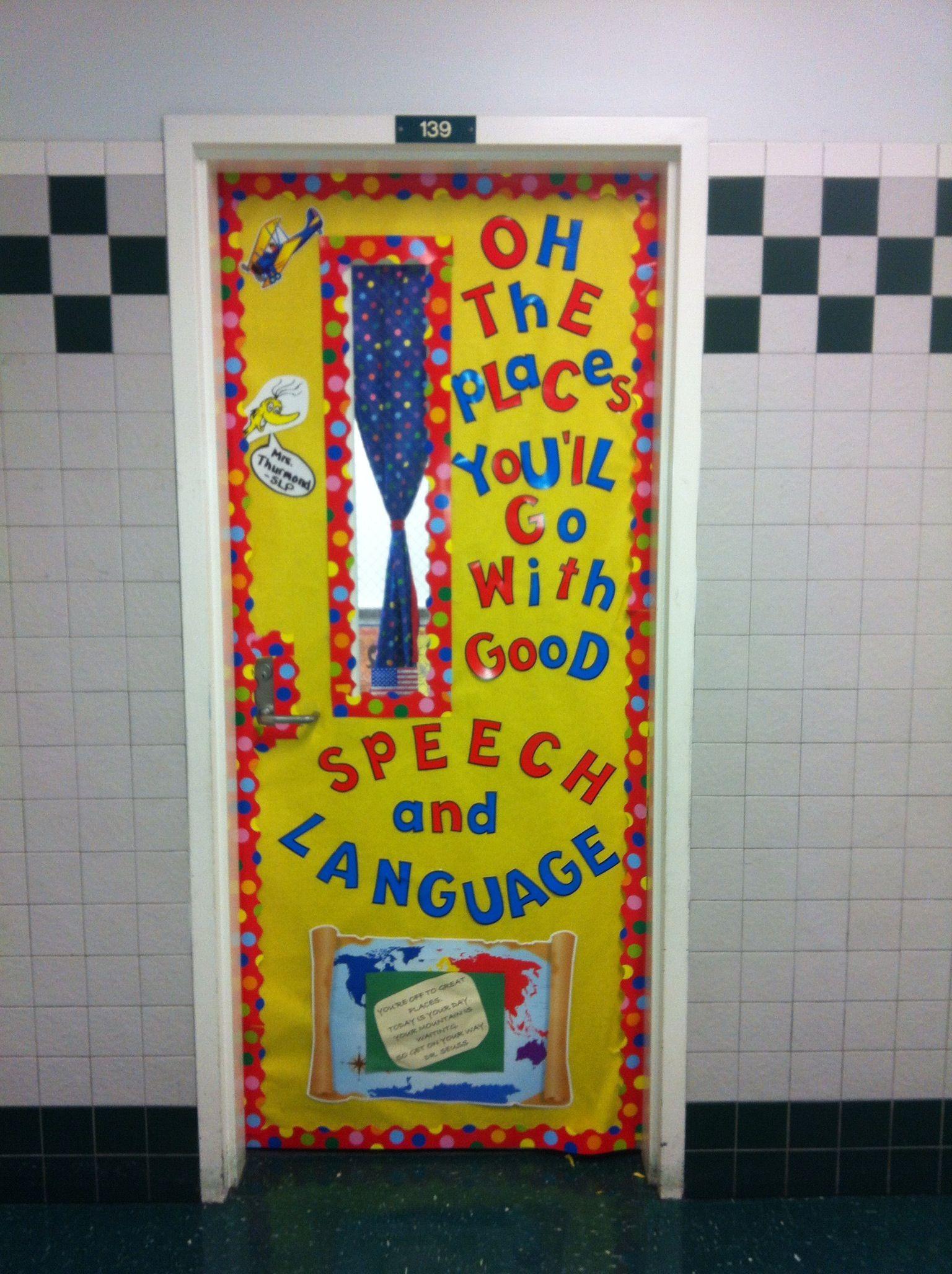 Speech/language door & Speech/language door   Seussical   Pinterest   Language Doors and ...