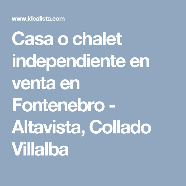 Casa o chalet independiente en venta en Fontenebro - Altavista, Collado Villalba