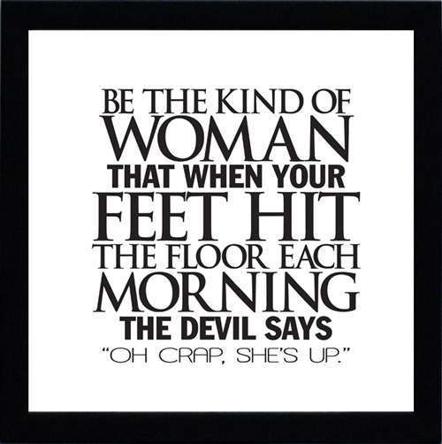 Kind of woman.