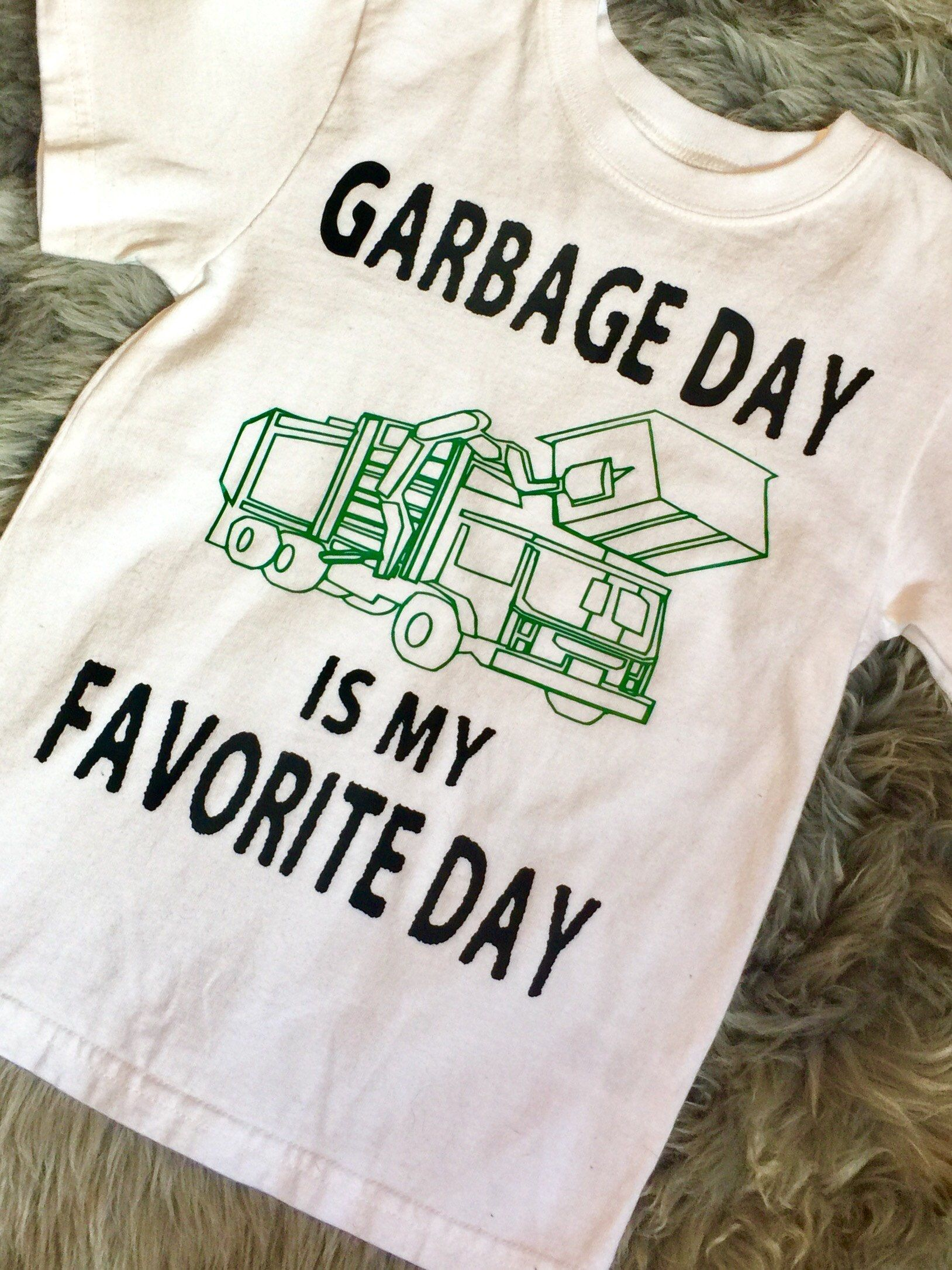 Garbage Day is my Favorite Day! Toddler Garbage truck shirt