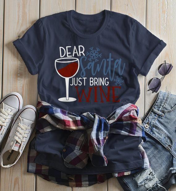 6f621ec98 Women's Funny Christmas T Shirt Dear Santa Bring Wine Shirts Wino Tee  Graphic Xmas Tshirt