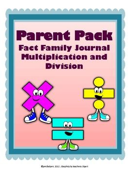 PARENT PACK Fact Family Journal: Multiplication and Division