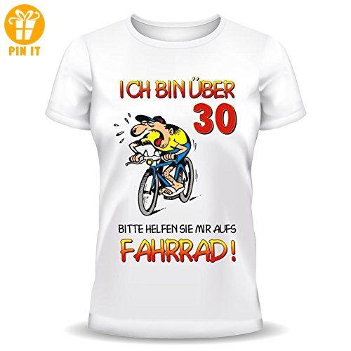 Geburtstag Sprüche Tshirt Ich Bin über Bitte Helfen Sie Mir Aufs Fahrrad!  Fb. Weiß   Shirts Zum 30 Geburtstag (*Partner Link)