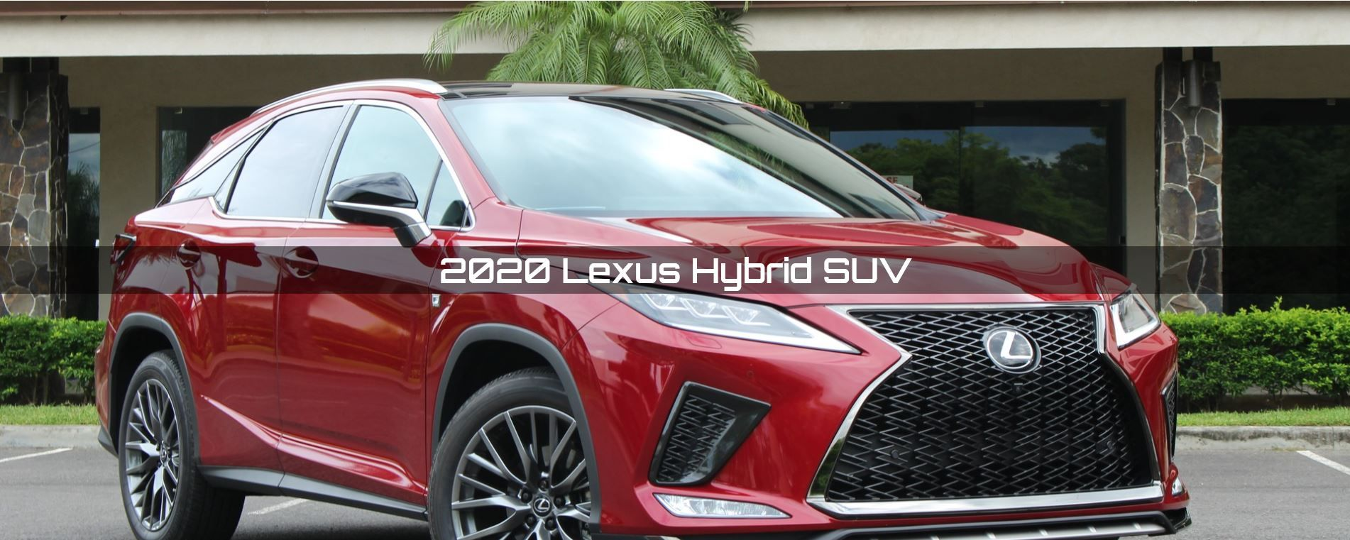 2020 Lexus Hybrid Suv Review Charging Range Performance In 2020 Suv Suv Reviews Suv Models
