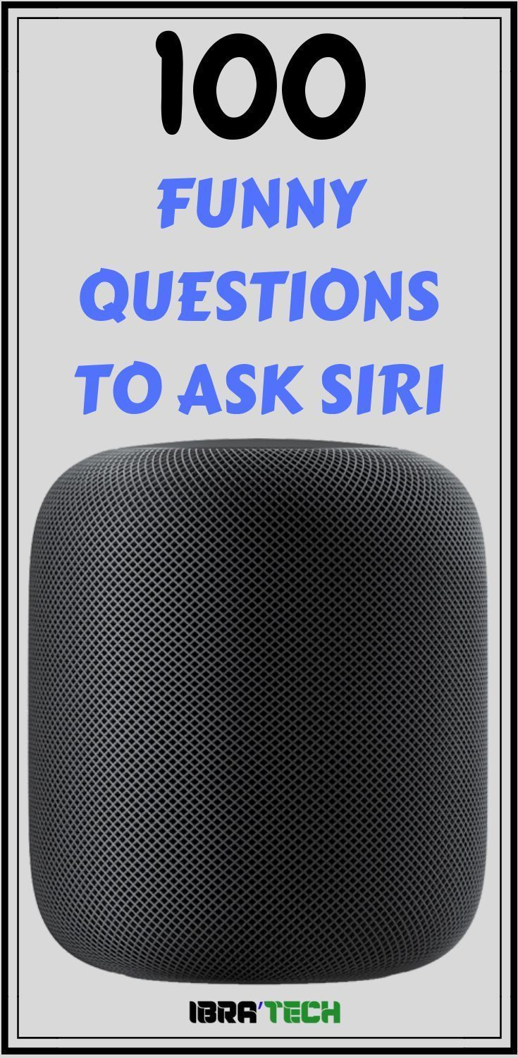 top 100 funny questions to ask siri smart home systems. Black Bedroom Furniture Sets. Home Design Ideas