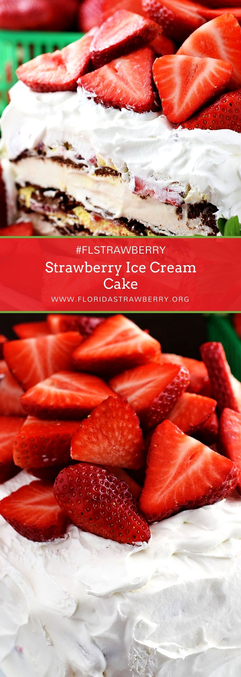 Strawberry Ice Cream Cake is an easy no bake dessert made with layers of ice cream sandwiches, a creamy marshmallow pudding, whipped topping and delicious and nutritious Florida Strawberries! #FLStrawberry #strawberryrecipes #strawberryseason #dessert #dessertrecipes