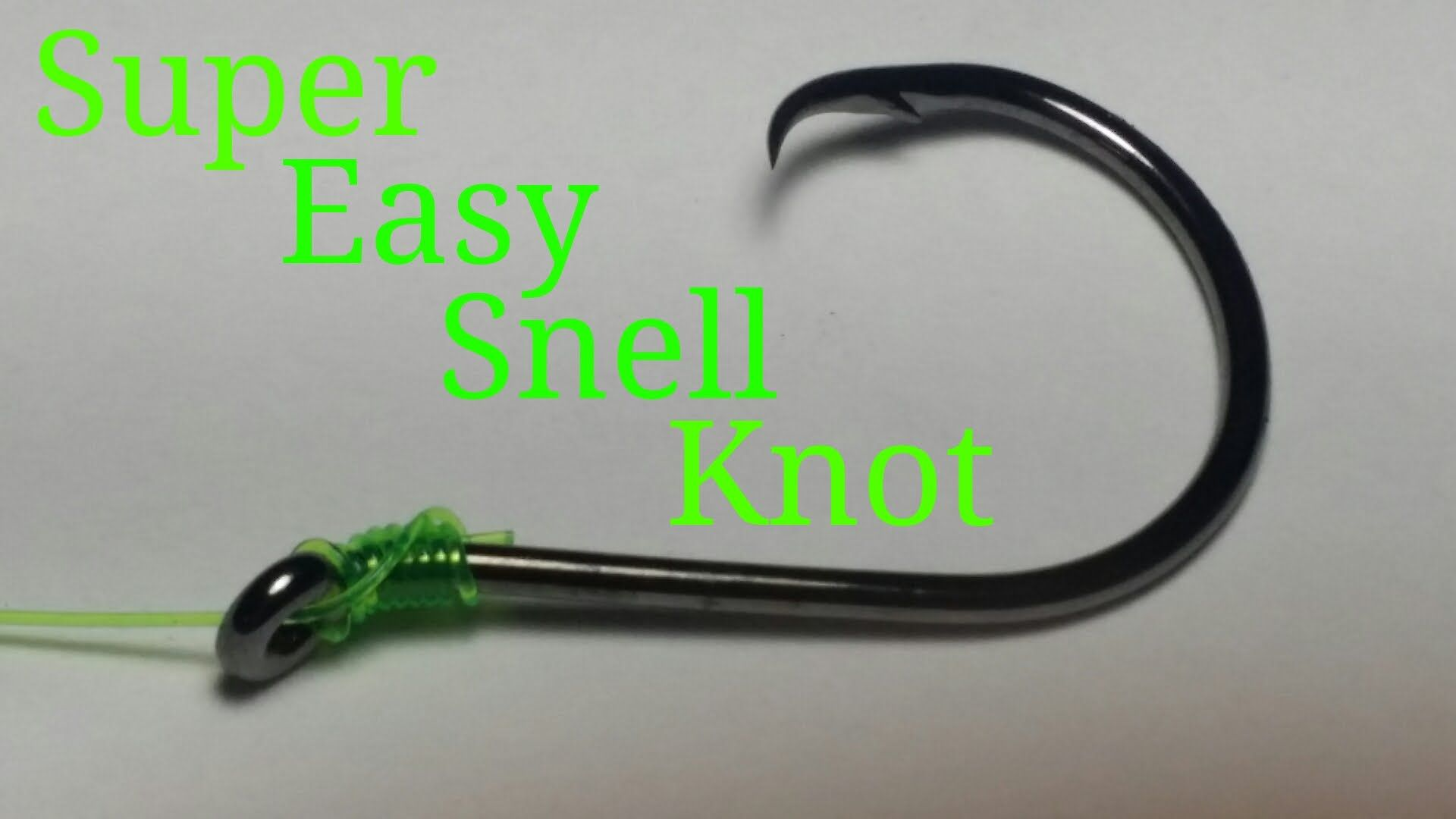 How To Tie A Super Easy Snell Knot Snell Knot Easy Fishing Knots Fishing Hook Knots