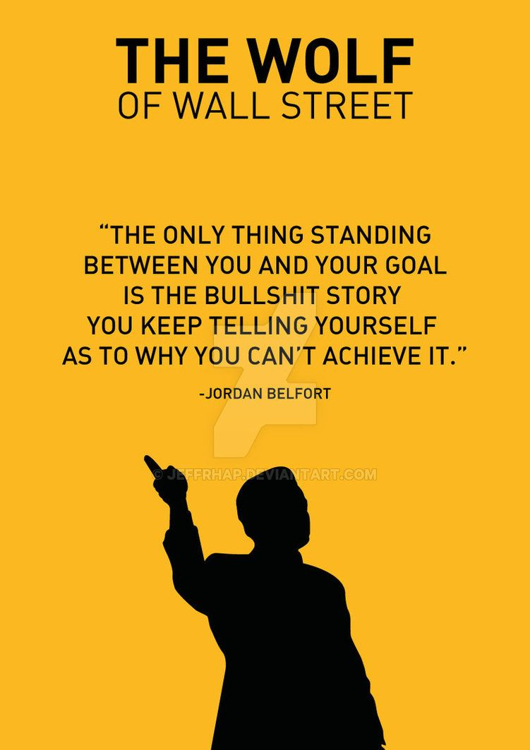 The Wolf Of Wall Street Wolf Of Wall Street Wall Street Street Quotes