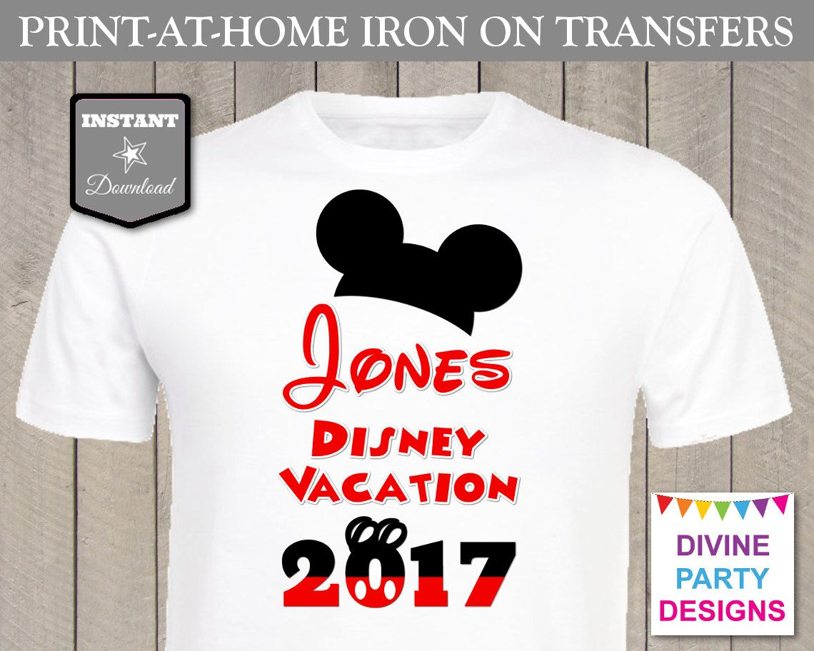 8fd6b874a Make your own family t-shirts for your Disneyland or Disney World family  vacation with the printable personalized Disney Vacation 2017 iron on  transfer.