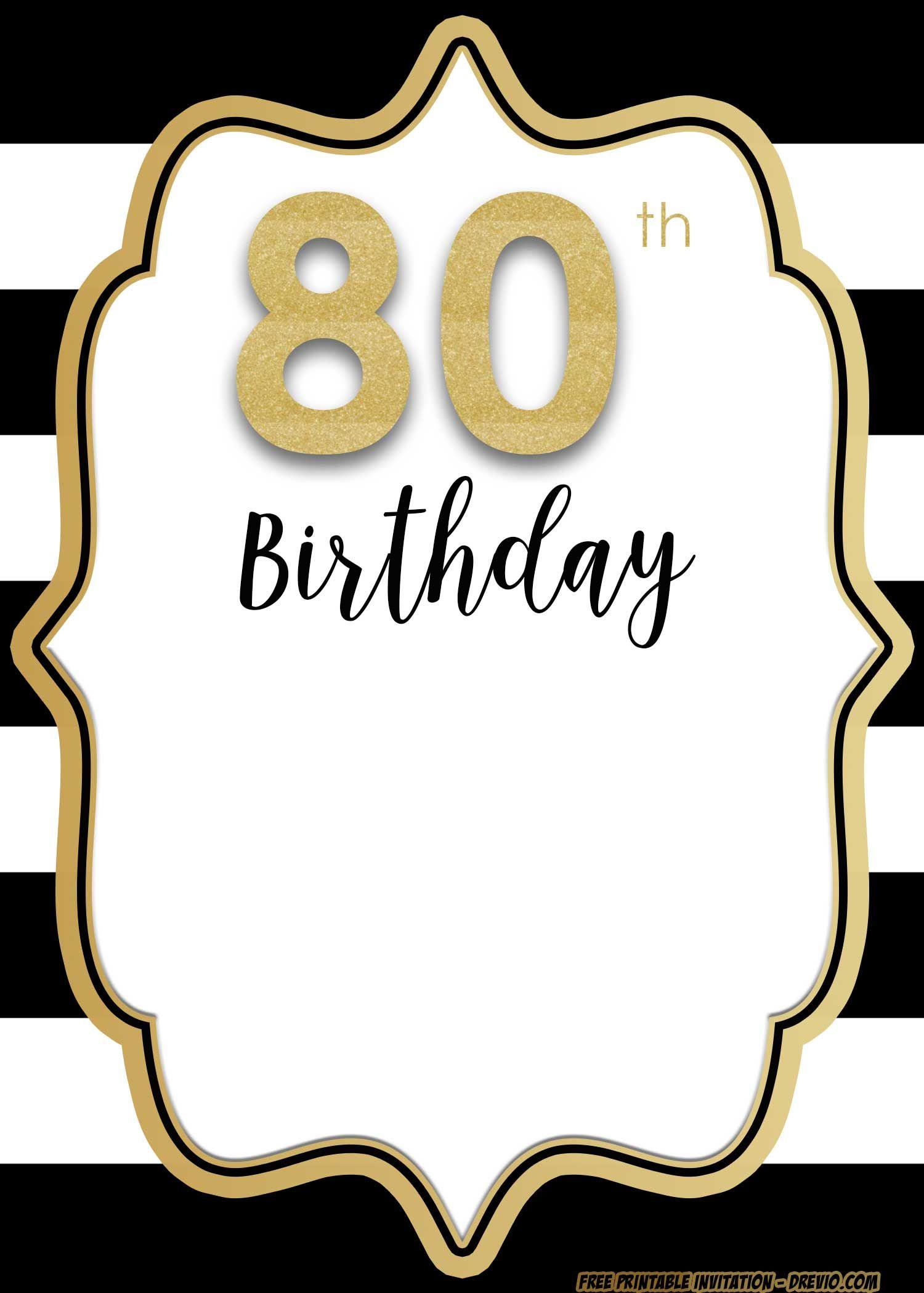 Free 80th Invitation Templates Unique And Rare 80th Birthday Invitations Birthday Invitation Templates Birthday Party Invitations
