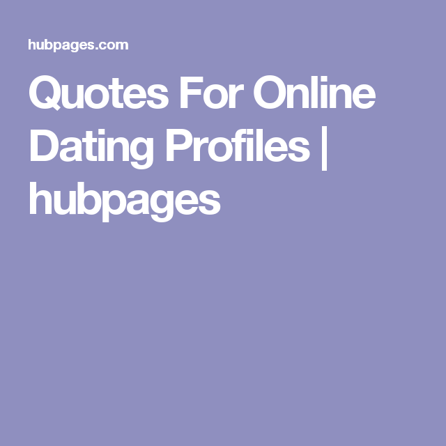 dating profile funny quotes