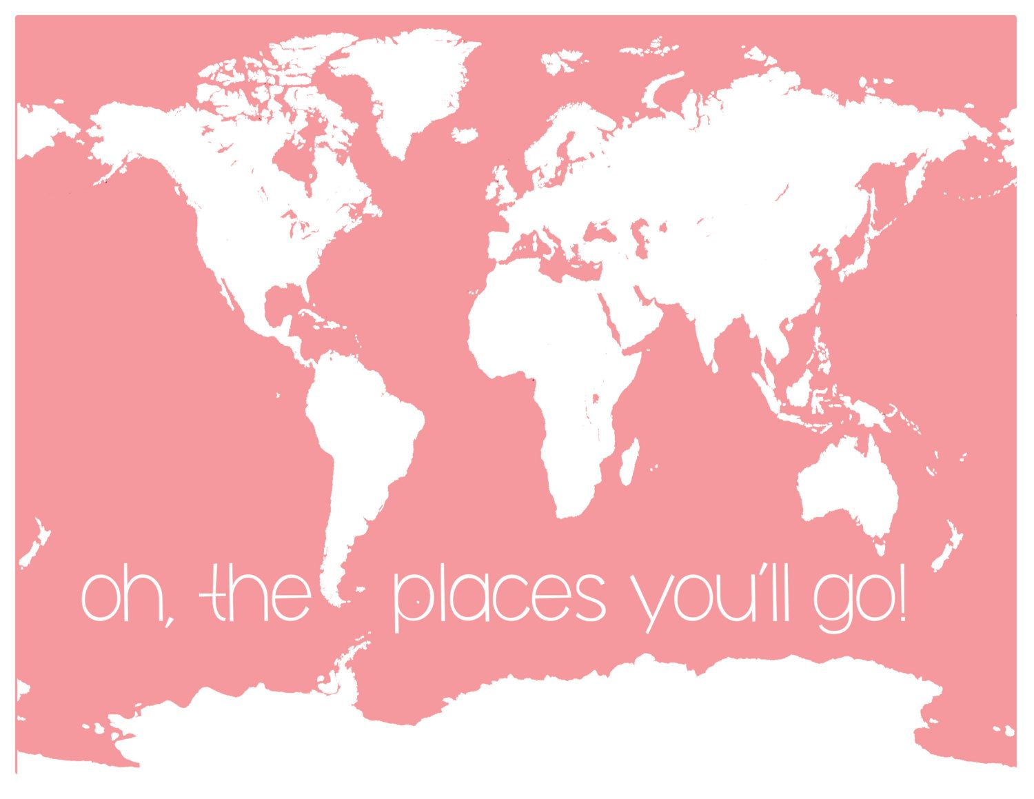Oh the places youll go pink world map dr seuss quote family pink world map dr seuss quote family gumiabroncs Image collections